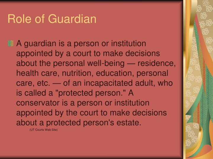 Role of Guardian