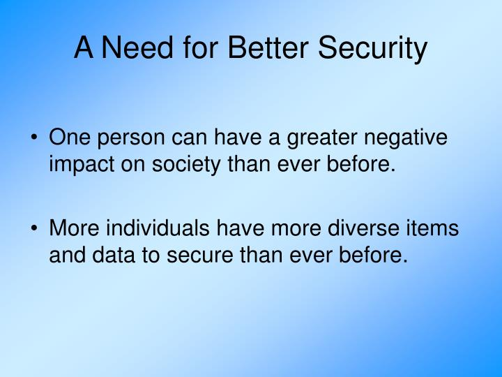 A need for better security