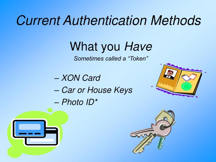 Current Authentication Methods