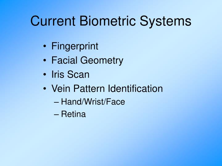 Current Biometric Systems