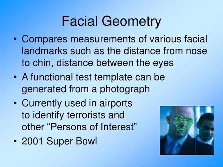 Facial Geometry