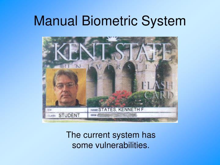 Manual Biometric System
