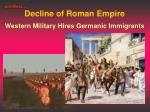 decline of roman empire western military hires germanic immigrants