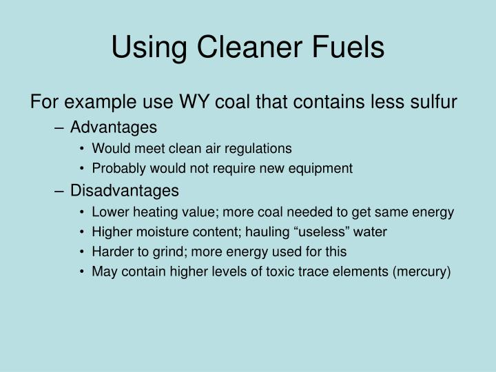 Using Cleaner Fuels