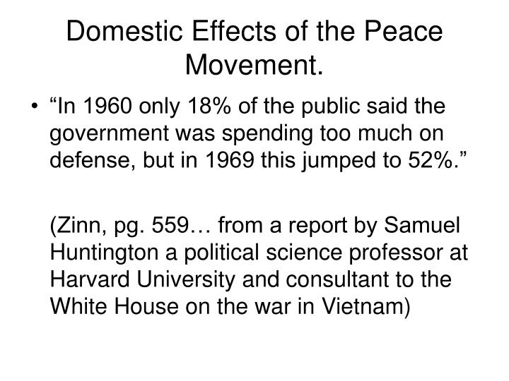 Domestic Effects of the Peace Movement.