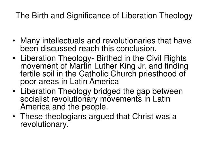 The Birth and Significance of Liberation Theology
