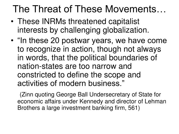 The Threat of These Movements…