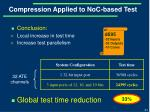 compression applied to noc based test6