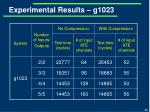 experimental results g1023