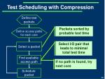 test scheduling with compression4
