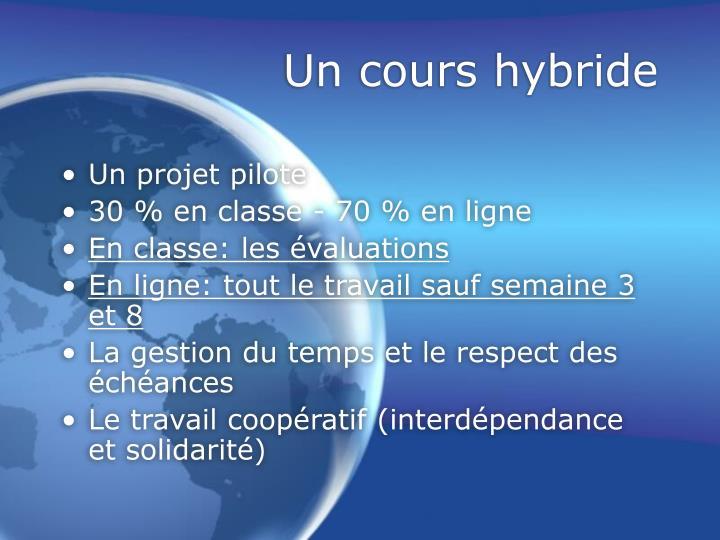 Un cours hybride