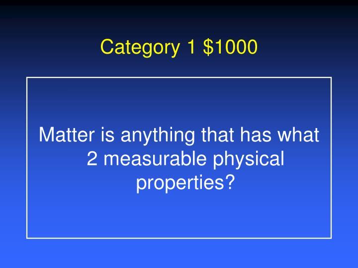 Category 1 $1000
