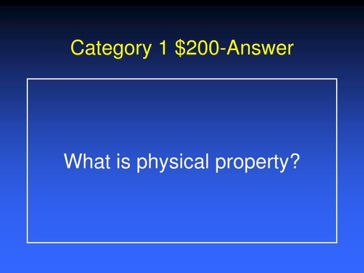 Category 1 $200-Answer
