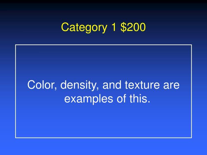 Category 1 $200