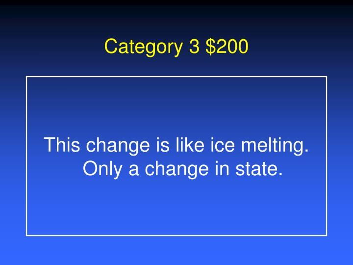 Category 3 $200