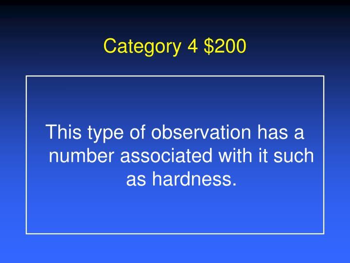 Category 4 $200