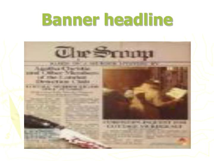 Banner headline