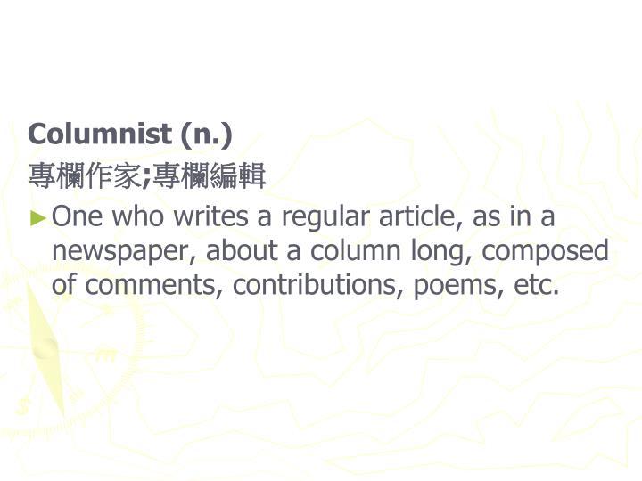 Columnist (n.)