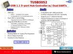 tusb5052 usb 1 1 5 port hub controller w dual uarts