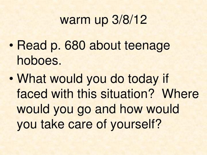 warm up 3/8/12