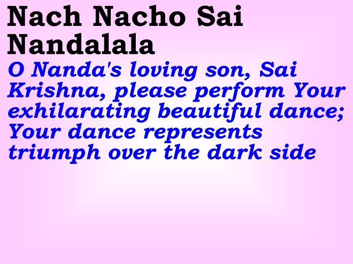 Nach Nacho Sai Nandalala