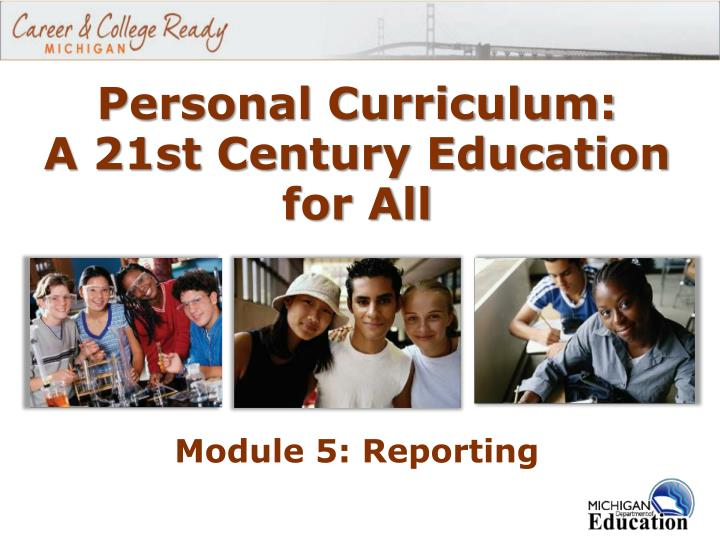 Personal curriculum a 21st century education for all