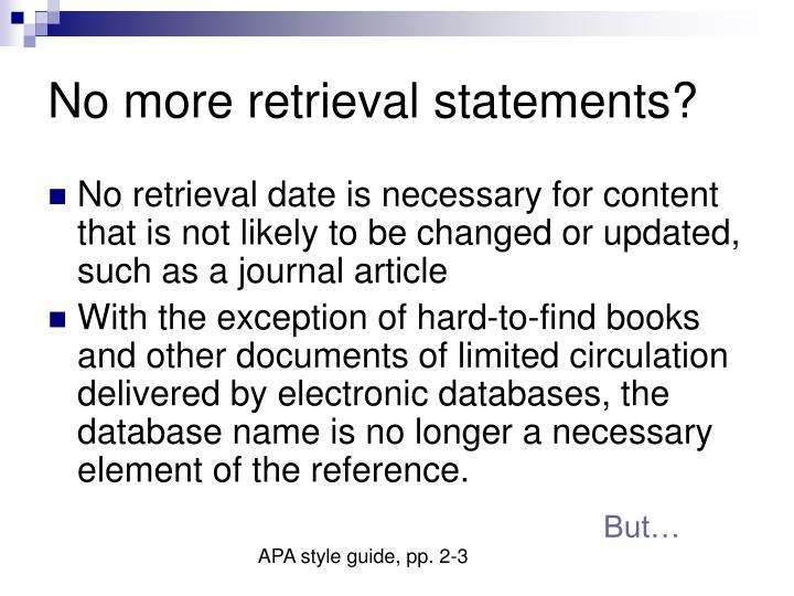 No more retrieval statements?
