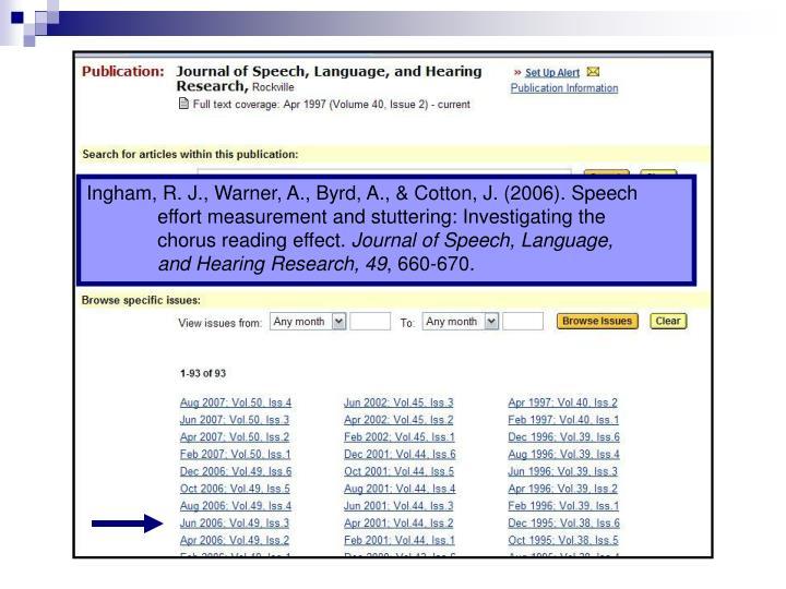 Ingham, R. J., Warner, A., Byrd, A., & Cotton, J. (2006). Speech