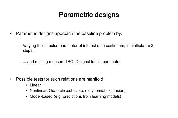 Parametric designs