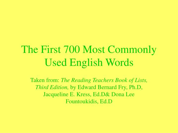 The first 700 most commonly used english words