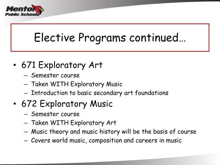 Elective Programs continued…
