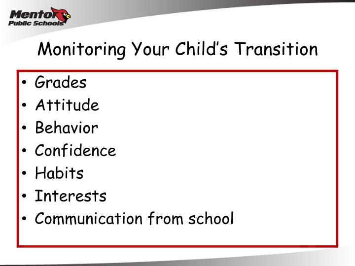 Monitoring Your Child's Transition