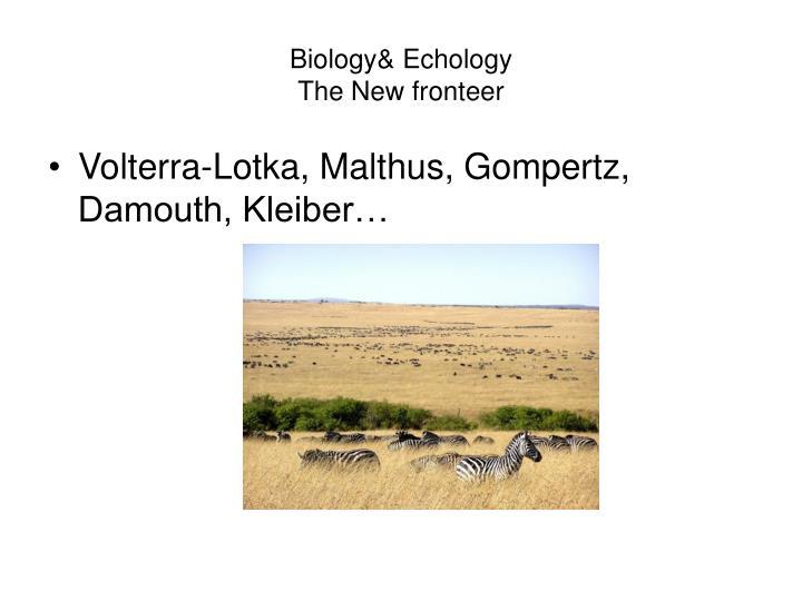 Biology& Echology