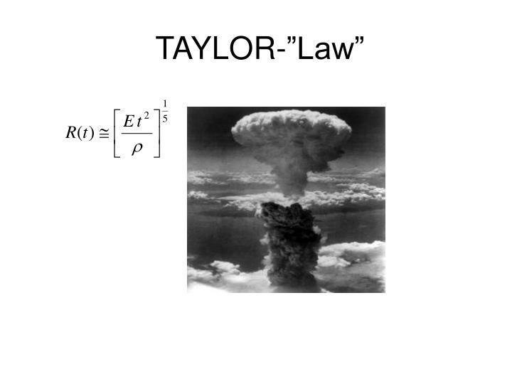 """TAYLOR-""""Law"""""""