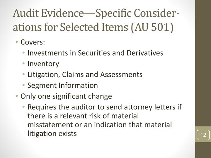 Audit Evidence—Specific Consider-