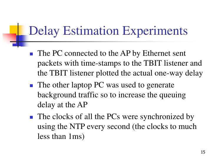 Delay Estimation Experiments