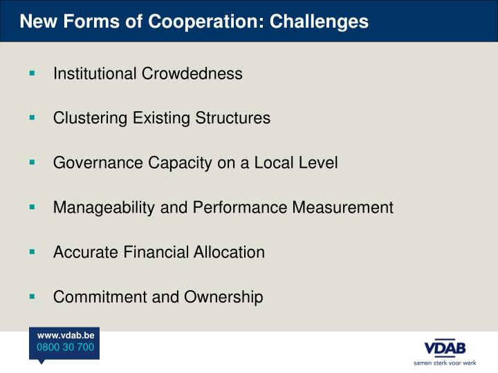 New Forms of Cooperation: Challenges
