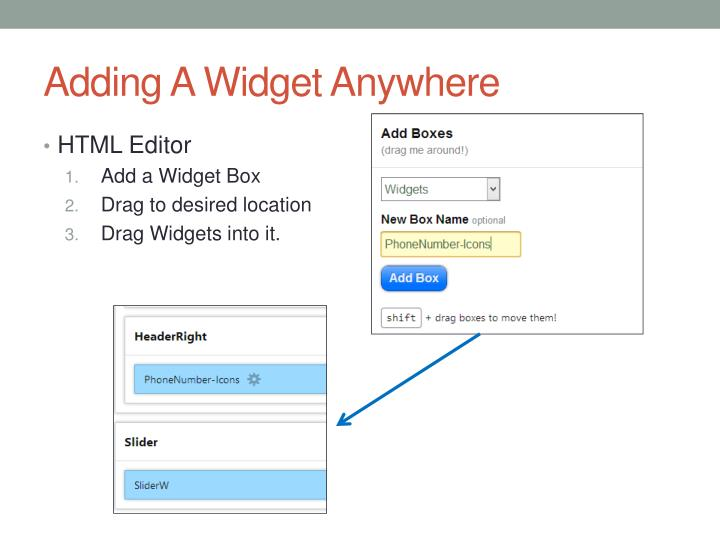 Adding A Widget Anywhere