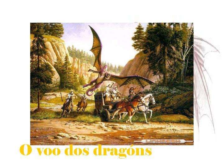 O voo dos dragóns