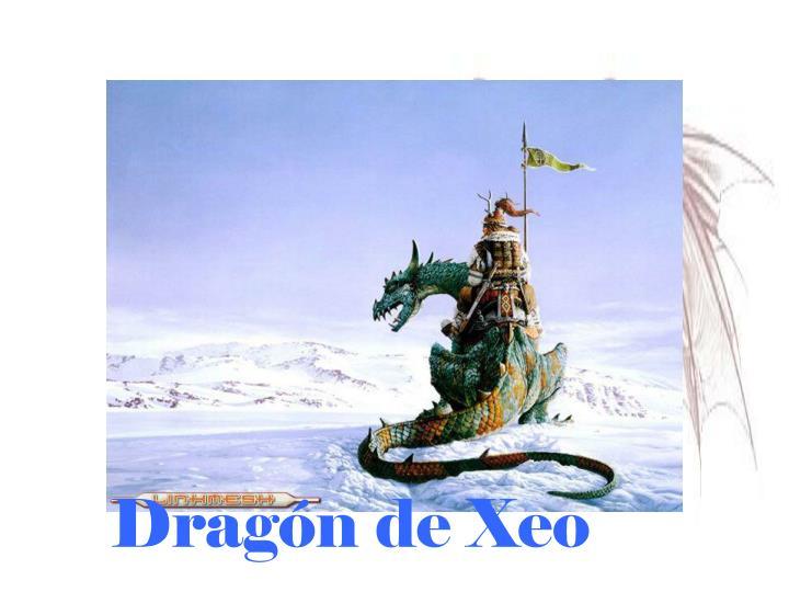Dragón de Xeo
