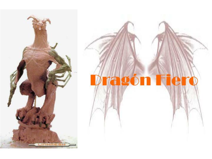 Dragón Fiero