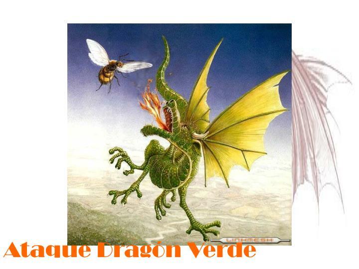 Ataque Dragón Verde