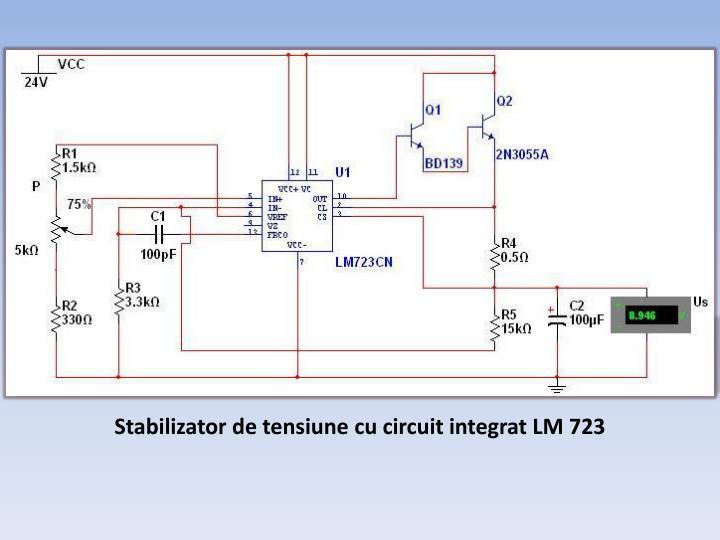Stabilizator de tensiune cu circuit integrat LM 723