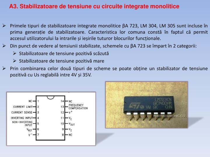 A3. Stabilizatoare de tensiune cu circuite integrate monolitice