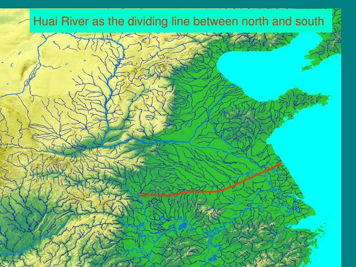 Huai River as the dividing line between north and south