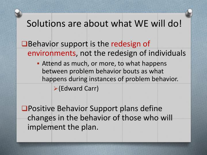 Solutions are about what WE will do!