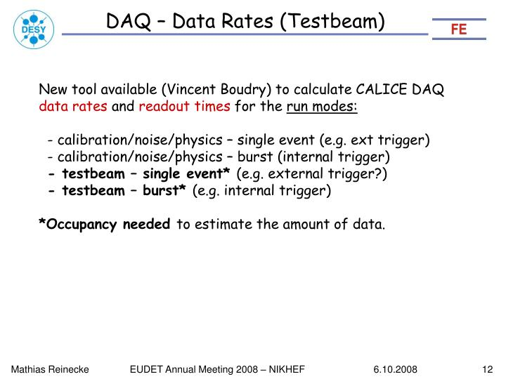 DAQ – Data Rates (Testbeam)