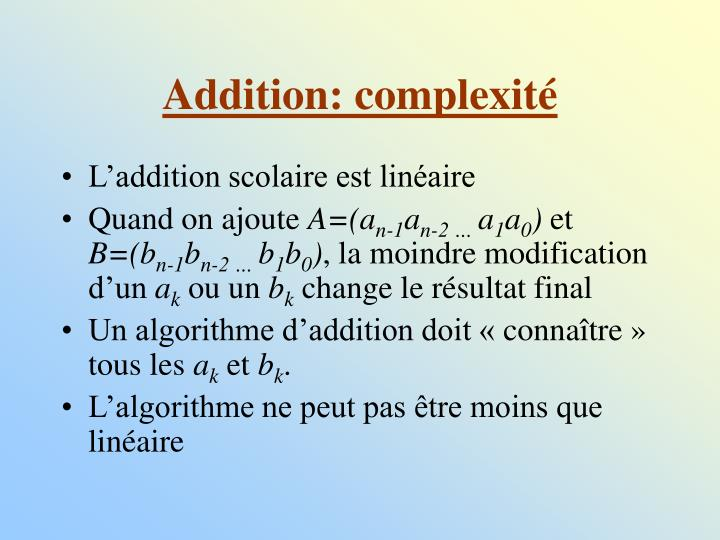 Addition: complexité