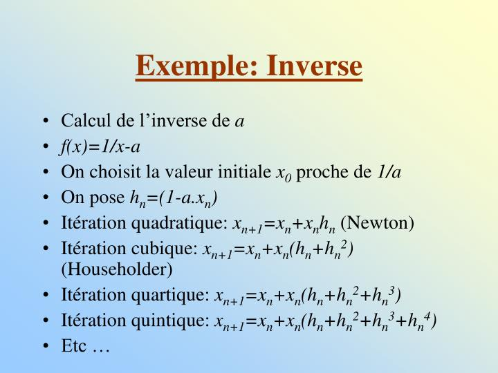 Exemple: Inverse