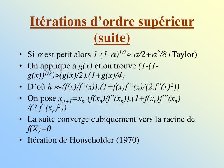 Itérations d'ordre supérieur (suite)